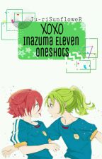 Xoxo❣ An Inazuma Eleven GO/CS/ Galaxy X Reader by Kariya_Aichii0210