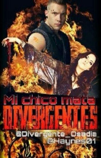 Mi Chico Mata Divergentes.