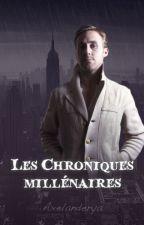 Chroniques millénaires & éphémères by Axelanderya