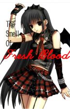 The Smell Of Fresh Blood by AutoDevil