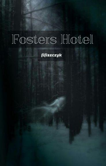 Fosters Hotel // L.H.