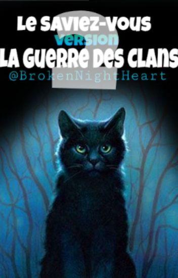 Le Saviez-Vous version La Guerre Des Clans 2