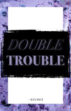Double Trouble ⇄ maximoffs by -goines
