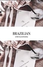 Brazilian || s.w by acidmaloley