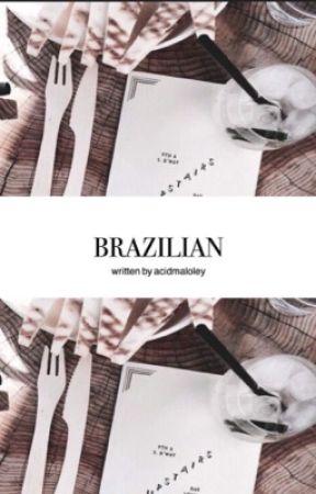 Brazilian || s.w by acidmaloley