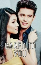 Bared To You (JADINE SPG) by LatersHubby