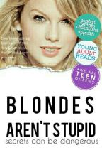 Blondes Aren't Stupid by BelSpecials