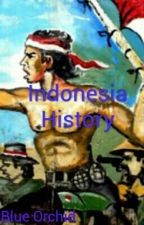 Indonesia History by 10veFlorAzul