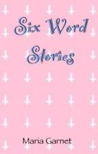 Six word stories by TheInternetIsHeather