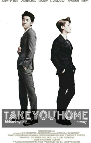 [ChanBaek] Take You Home