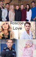 Roscoe Love {Hollyoaks Fanfic} by _X_Sammii_X_