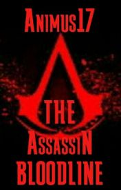 The Assassin Bloodline by Animus17