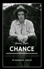 Chance | H.S by Gorgeous_Girl09