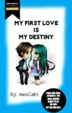 My First Love is My Destiny (Hold) by annecairo