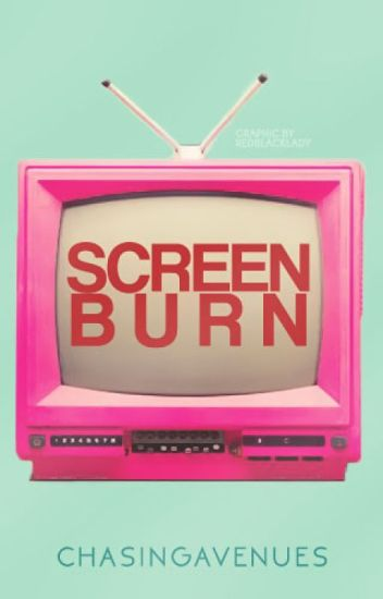 Screen Burn