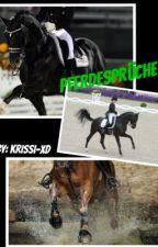 Pferdesprüche by Krissi-xD