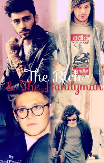 The Rich & The Handyman {Ziall Horlik ft Larry Stylinson}