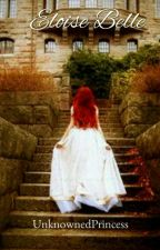 Eloise Belle by UnknownedPrincess
