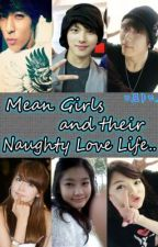 mean girls and their naughty lovelifes by ChelseaAbalain
