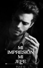 MI IMPRESION MI JEFE by sweetsorrow03