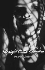 STRAIGHT OUTTA COMPTON • Eazy-E (Book 1) by MisunderstoodNani