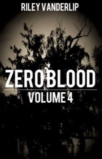 Zero Blood: Volume 4