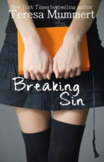 Breaking Sin ( Teresa Mumert )
