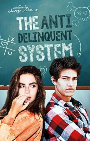 The Anti-Delinquent System (TBBSMB stand alone spin off) by Cherry_Cola_x