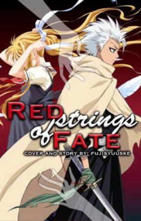 Red strings of Fate (Toshiro Hitsugaya x OC x Kuchiki Byakuya) by fsyuuske