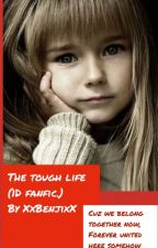 The tough life (One direction fanfiction) by XxBenjixX