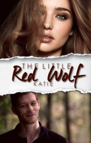 The Little Red Wolf//klaus mikaelson☾
