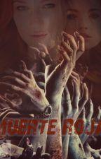 Muerte Roja. by CheshirecatDoll