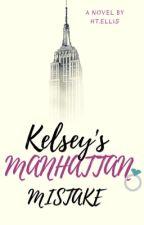 Kelsey's Manhattan Mistake! #Wattys2016 by HTEllis