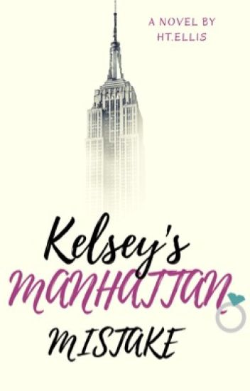Kelsey's Manhattan Mistake! Rewriting Oct 2017