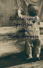 Zitate und Sprüche  von John Green by little-pingui