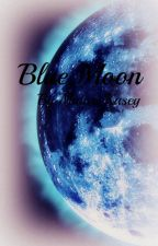 BLUE MOON [Volume 1] (RWBY fanfiction) by Midori_Kasey