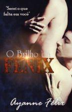 O brilho da Fênix by eitaaAnny