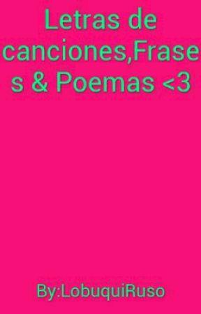Letras De Canciones Frases Poemas 3 Amor Eterno Wattpad