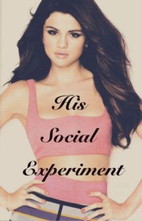 His Social Experiment by xxCloudDreamerxx