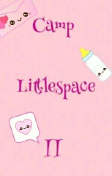 Camp Littlespace II