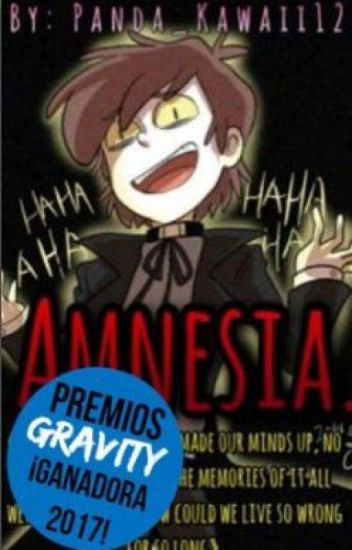 Amnesia. [Dipper&Tú] [Book #2] |#PremiosGravity2017|