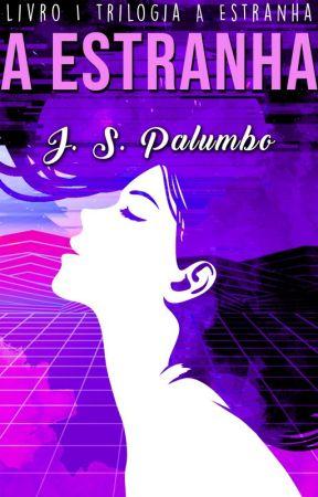 A Estranha by JasminPalumbo