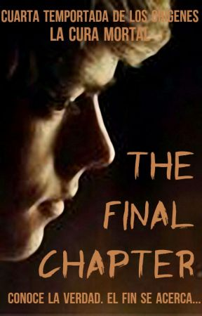 The Maze Runner: The Final Chapter (Newt y Tú) La Cura Mortal by LaliFreedom