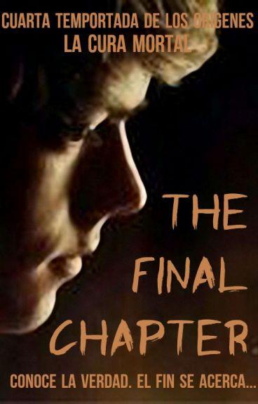 The Maze Runner: The Final Chapter (Newt y Tú) La Cura Mortal