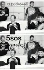 5sos quotes by cupcake446
