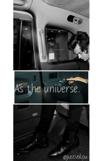 As the universe. |LS|