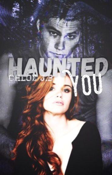 haunted you. (Stydia) :: VF