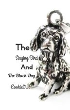 The Singing Bird And The Black Dog *A Harry Potter Love Story* Book 3 by CookieOwl