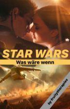 Star Wars - Was wäre wenn by fruitytherapies