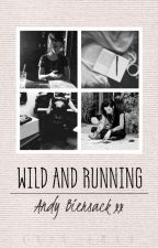 wild and running || a.b. (series on hold) by xXJu-EmXx